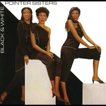 The Pointer Sisters - Black & White (Expanded Edition)