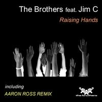 The Brothers - Raising Hands