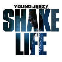 Young Jeezy - Shake Life (Edited Version)