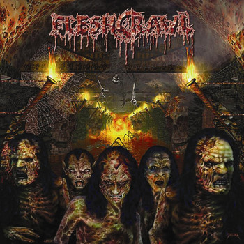 Fleshcrawl - As Blood Rains from the Sky...We Walk the Path of Endless Fire