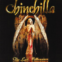Chinchilla - The Last Millennium