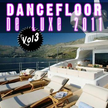 Various Artists - Dancefloor de luxe 2011, Vol. 3