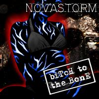 Novastorm - Bitch to the Bone