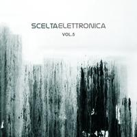 Various Artists - Scelta Elettronica, Vol. 5