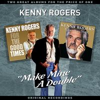"Kenny Rogers - ""Make Mine A Double"" - Two Great Albums For The Price Of One"