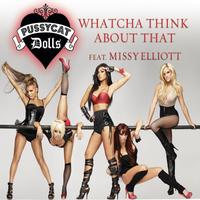 The Pussycat Dolls / Missy Elliott - Whatcha Think About That (UK iTunes Version)