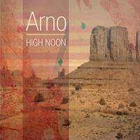 Arno - High Noon - EP