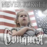 Conquest - Never Forget
