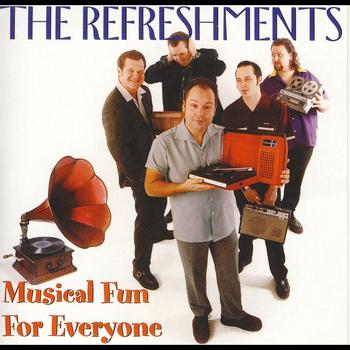 The Refreshments - Musical Fun For Everyone