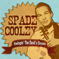 Spade Cooley - Swingin' The Devil's Dream