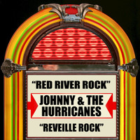 Johnny & the Hurricanes - Red River Rock / Reveille Rock