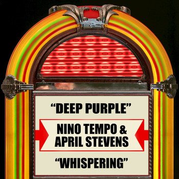 Nino Tempo & April Stevens - Deep Purple / Whispering