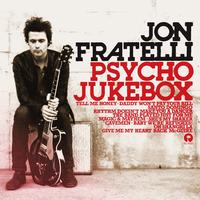 Jon Fratelli - Psycho Jukebox (Deluxe Edition)