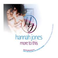 Hannah Jones - More To This