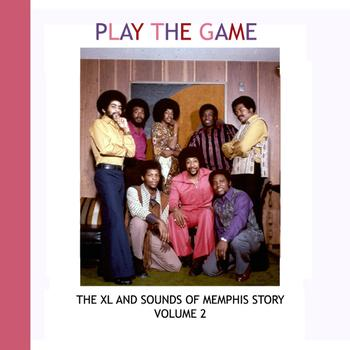 Various Artists - Play The Game - The XL and Sounds of Memphis Story Volume 2