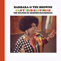 Barbara & The Browns - Can't Find Happiness
