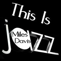 Miles Davis - This Is Jazz