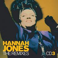 "Hannah Jones - The Remixes (The 12"" Mix Collection)"