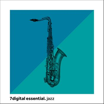 Various Artists - 7digital Essential: Jazz