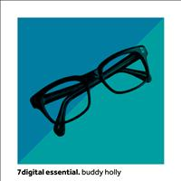 Buddy Holly - 7digital Essential: Buddy Holly