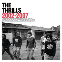The Thrills - 2002-2007