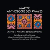Various Artists - Maroc : Anthologie des Rwayes / Morocco: Anthology of the Rwayes