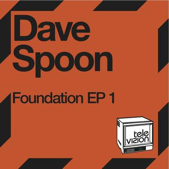 Dave Spoon - Foundation EP 1