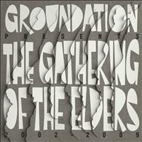 Groundation - Gathering of the Elders