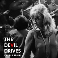 Funki Porcini - The Devil Drives