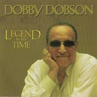 Dobby Dobson - Legend In My Time