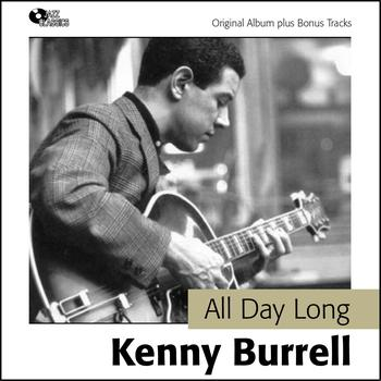 Kenny Burrell - All Day Long (Original Album plus Bonus Tracks)