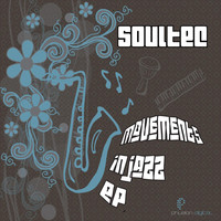 Soultec - Movements In Jazz