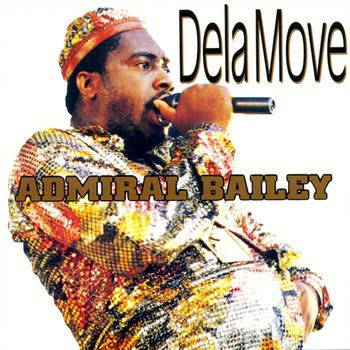 Admiral Bailey - Dela Move