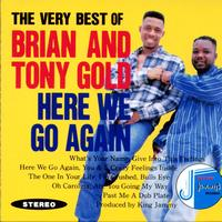 Brian & Tony Gold - The Very Best of Brian & Tony Gold