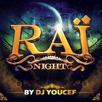 Various Artists - Rai Night by DJ Youcef