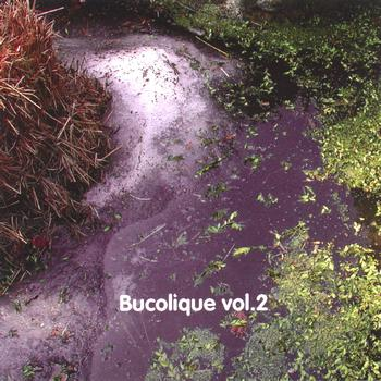 Various Artists - Bucolique vol.2 (Explicit)