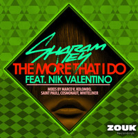 Sharam Jey feat. Nik Valentino - The More That I Do