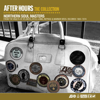 After Hours - After Hours The Collection: Northern Soul Masters