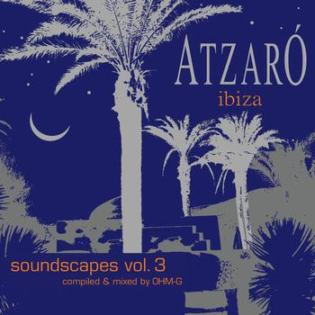 Various Artists - Atzaro Ibiza - Soundscapes Vol. 3