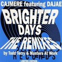 Cajmere feat. Dajae - Brighter Days