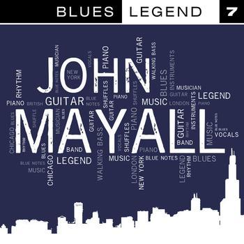 John Mayall - Blues Legend Vol. 7
