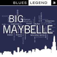 Big Maybelle - Blues Legend Vol. 3