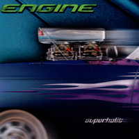 Engine - Superholic
