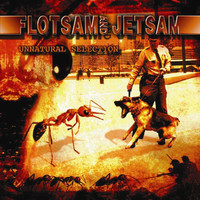 Flotsam & Jetsam - Unnatural Selection