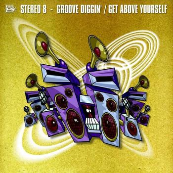 Stereo 8 - Get Above Yourself