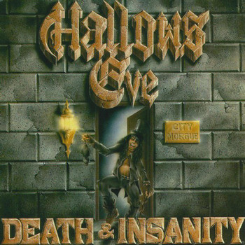 Hallows Eve - Death and Insanity