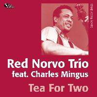Red Norvo Trio - Tea for Two