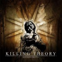 Killing Theory - Dead. Buried. Forgotten - EP