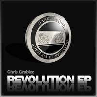 Chris Grabiec - Revolution EP