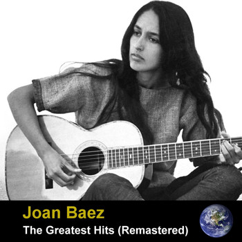 Joan Baez - The Greatest Hits (Remastered)